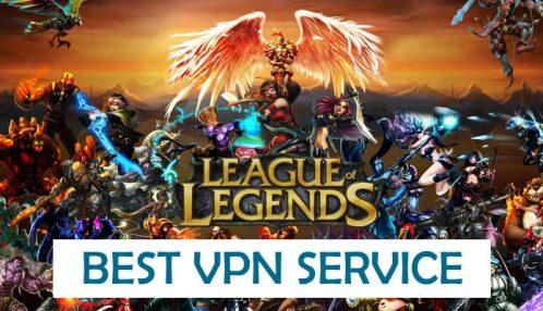best VPNs for League Of Legends