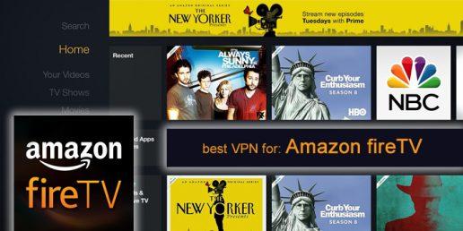 best VPN for Amazon Fire TV
