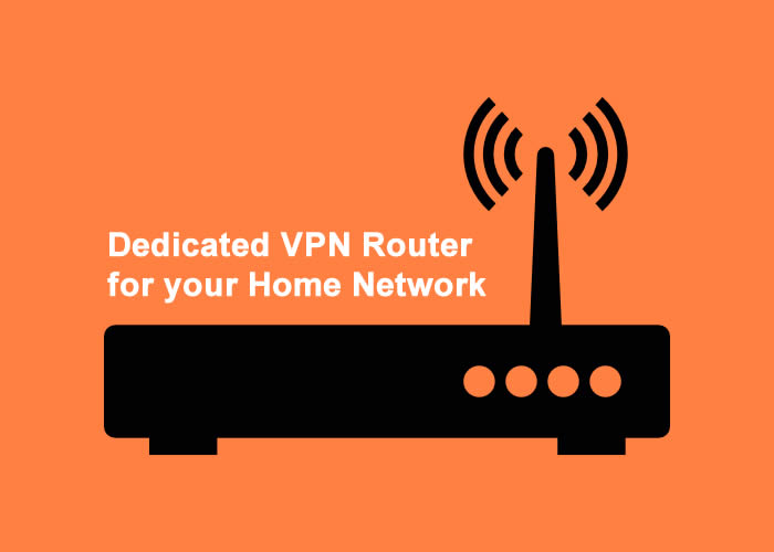 how to setup a dedicated vpn router