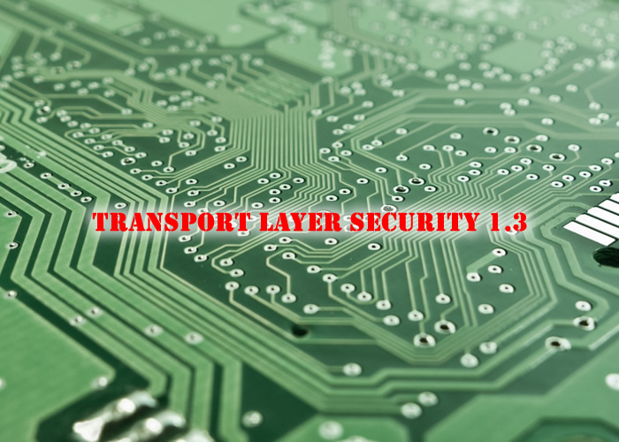 Transport Layer Security 1.3